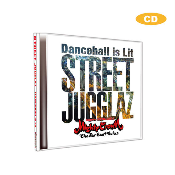 [ CD ] STREET JUGGLAZ -Dancehall Is LIT