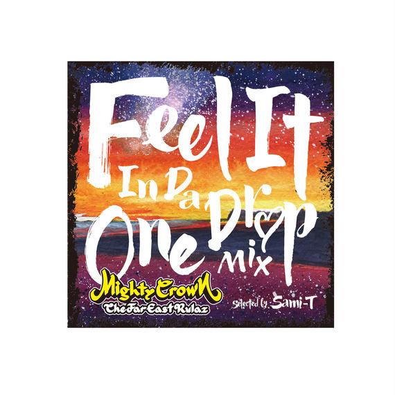 【CD】MIGHTY CROWN presents FEEL IT IN DA ONE DROP MIX