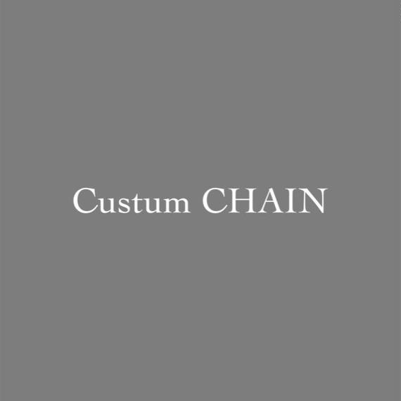 custom CHAIN
