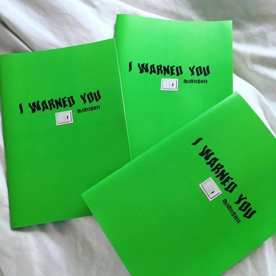"ZINE ""I WARNED YOU"""