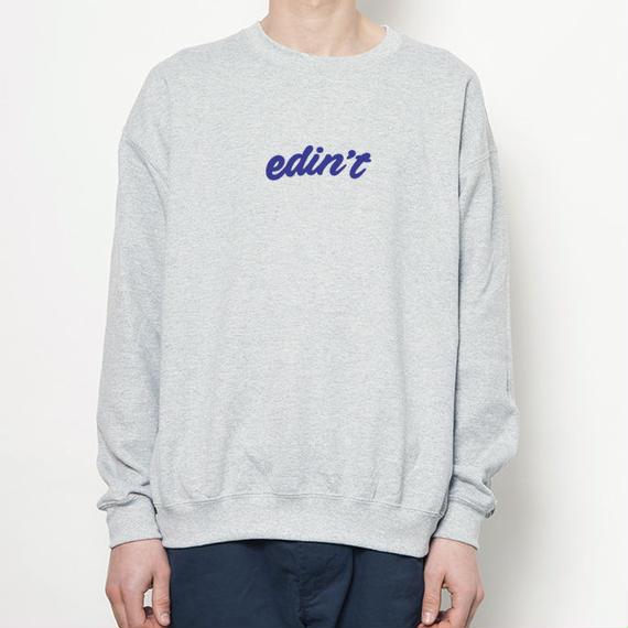 edin't Crewneck Sweatshirt