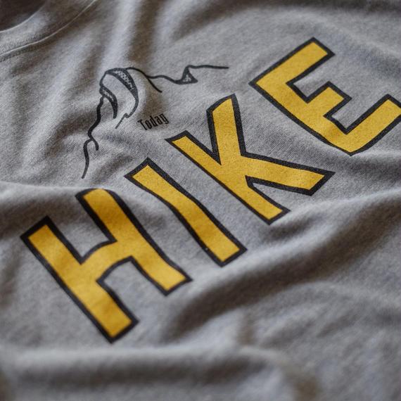 TODAY HIKE T-shirts【6月初旬頃発送商品】