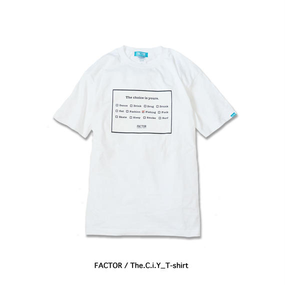 FACTOR / The.C.i.Y_T-shirt