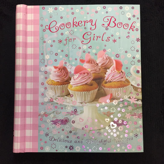 Cookery Book for Girls Delicious and Delightful Recipes