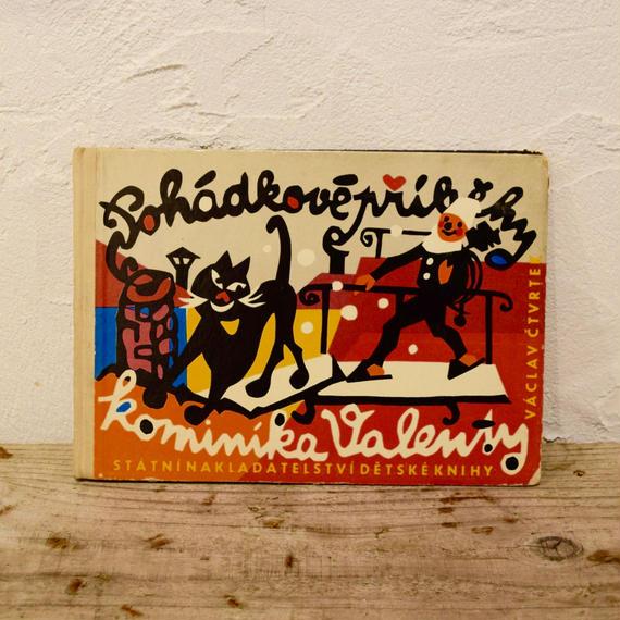 チェコ 絵本「POHADKOVE PRIHODY KOMINIKA VALENTY」1960年
