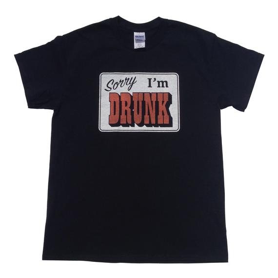 Sorry I'm DRUNK Tee (Black)