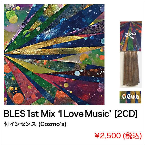 BLES 1st Mix 'I LOVE MUSIC' [2CD] 付インセンス