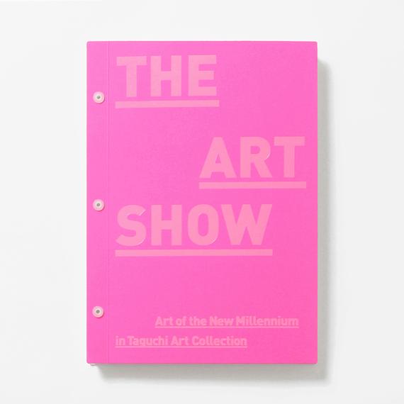 """展覧会カタログ『THE ART SHOW』 / Exhibition Catalogue """"THE ART SHOW"""""""