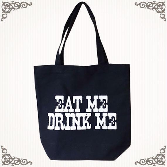 EAT ME DRINK MEトートバック