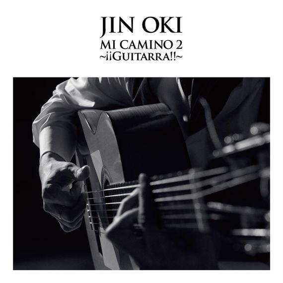 """【CD】沖仁 """"MI CAMINO 2 [ミ・カミーノ 2] ~¡¡Guitarra!![ギターラ!!]~"""""""
