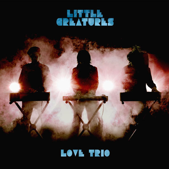 "【CD】LITTLE CREATURES  ""LOVE TRIO"""