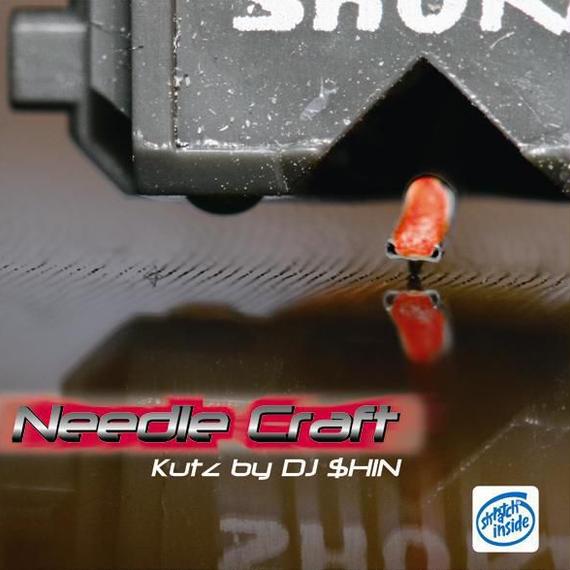DJ $HIN - Needle Craft (CD)