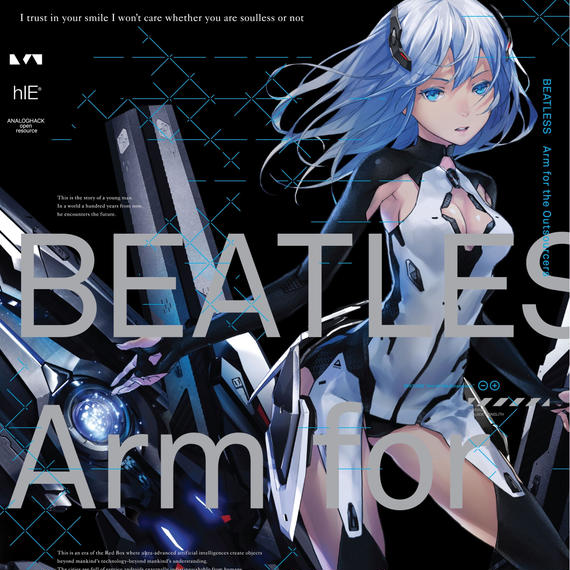 "BEATLESS""Arm for the Outsourcers"""