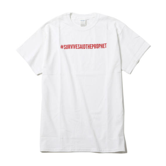Survive Said The Prophet / RED HASHTAG TEE