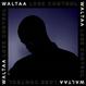 WALTAA / LOSE CONTROL [LP]