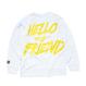 HELLO MY FRIEND CREWNECK (WHITE) : STEPHEN PALLADINO【CC0009】