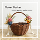 Flower Basket --Smoky Color--