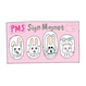《PMS》Sign Magnet