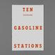 TEN (unknown) GASOLINE STATIONS