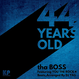 "tha BOSS ""44 YEARS OLD"" feat.YOU THE ROCK★ / 7inch Vinyl"