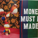 MONEY MUST BE MADE / Lorenzo Vitturi