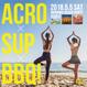 ACRO × SUP × BBQ! 沖縄Beach Party