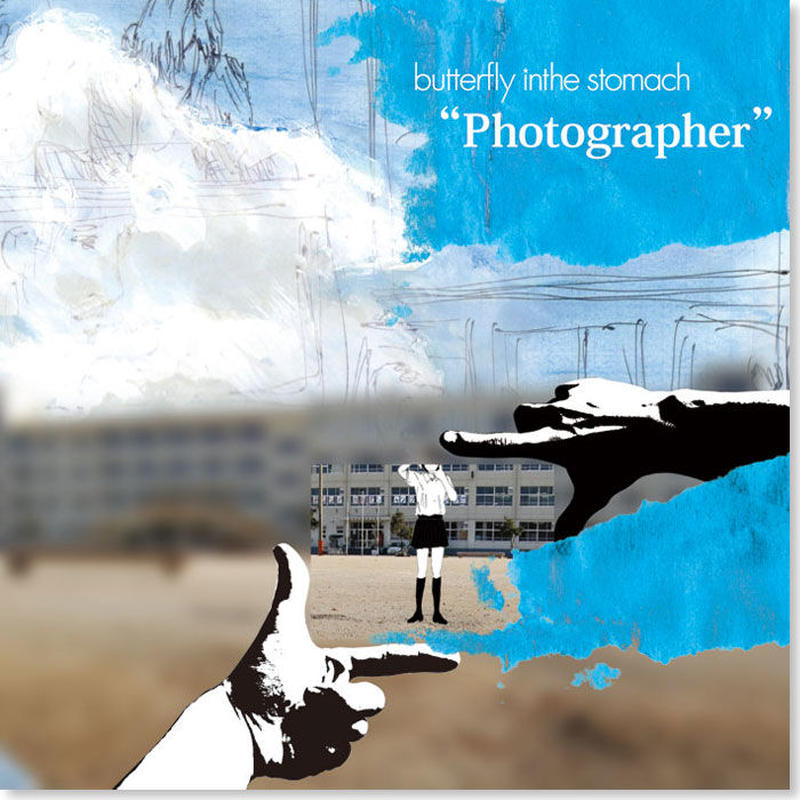 butterfly inthe stomach『Photographer』