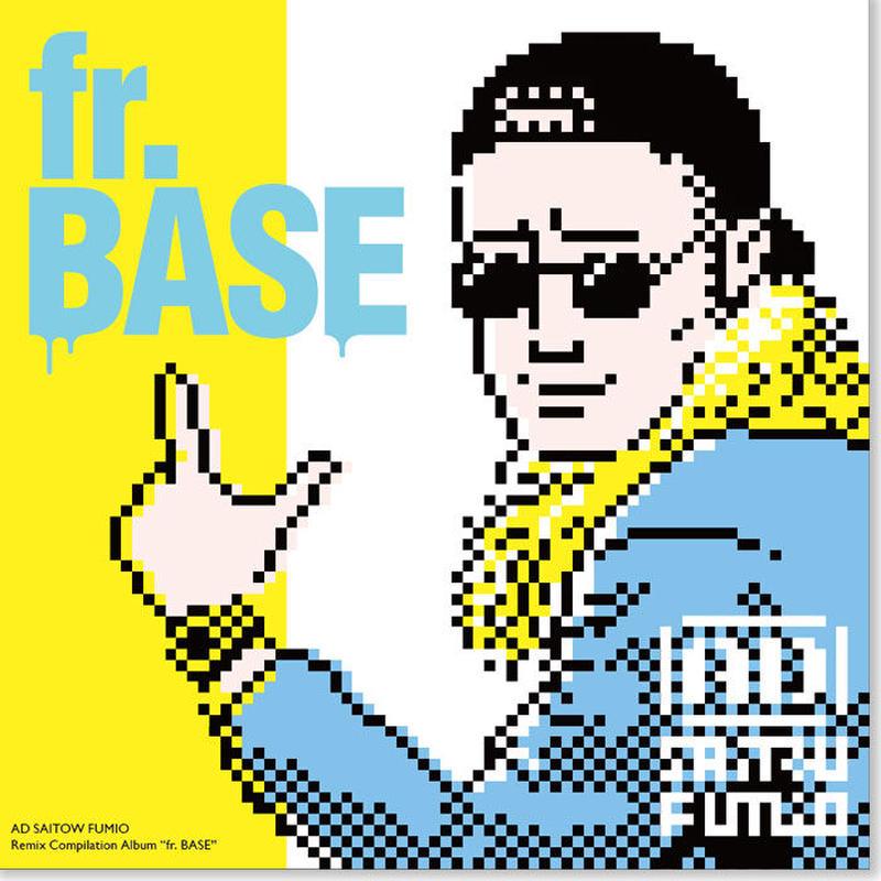 """AD再騰二三夫『AD再騰REMIX ALBUM """"fr.BASE""""』"""