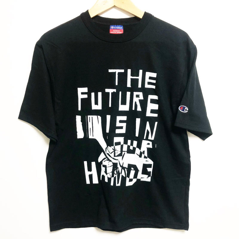 [THE FUTURE IS IN OUR HARDS. ]T-shirt size : S,M,L / black
