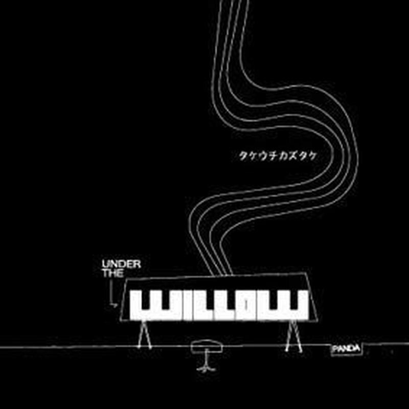 【ソロ第1弾】UNDER THE WILLOW -panda-