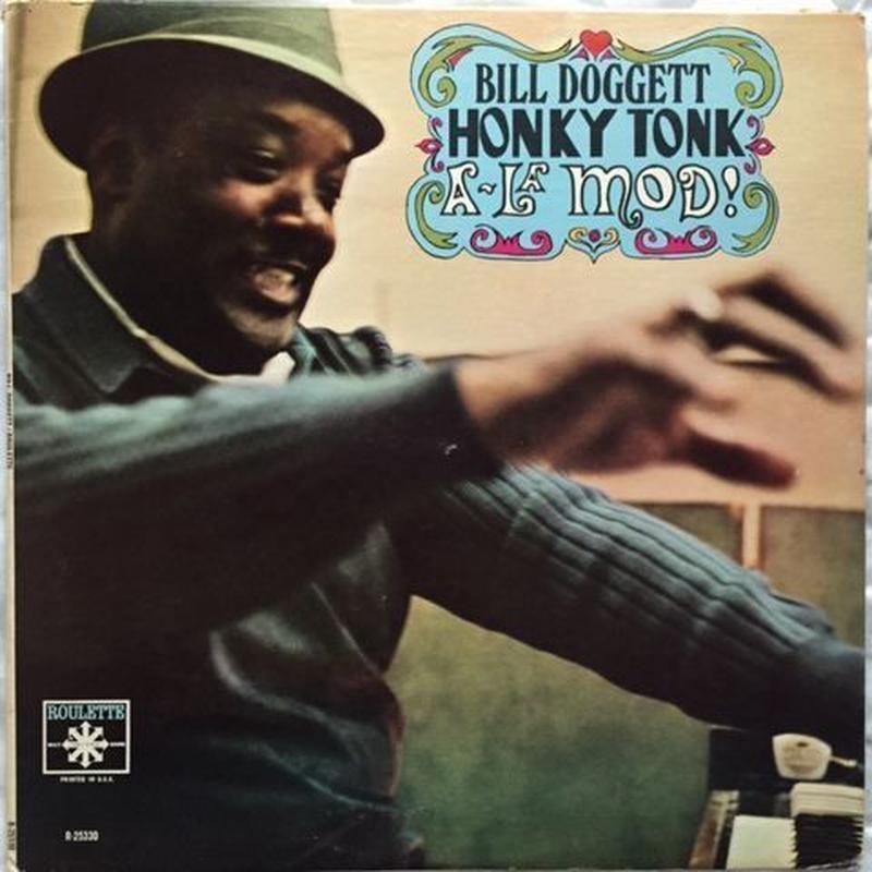Bill Doggett – Honky Tonk A-La Mod!