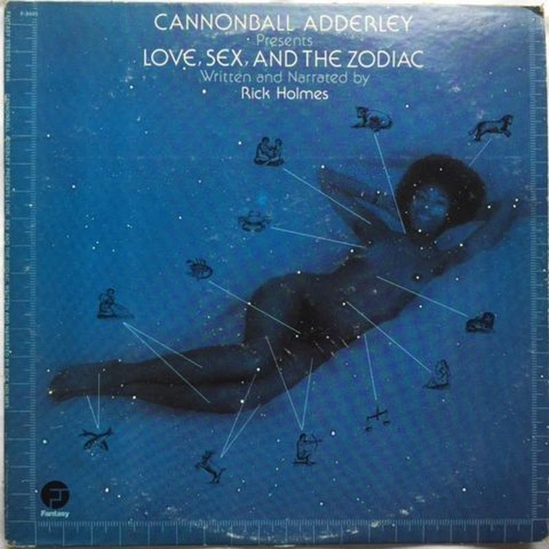 Cannonball Adderley Presents Rick Holmes ‎– Love, Sex, And The Zodiac