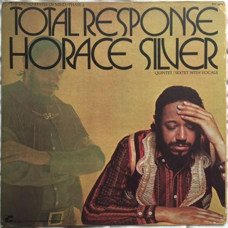 Horace Silver Quintet – Total Response (The United States Of Mind / Phase 2)
