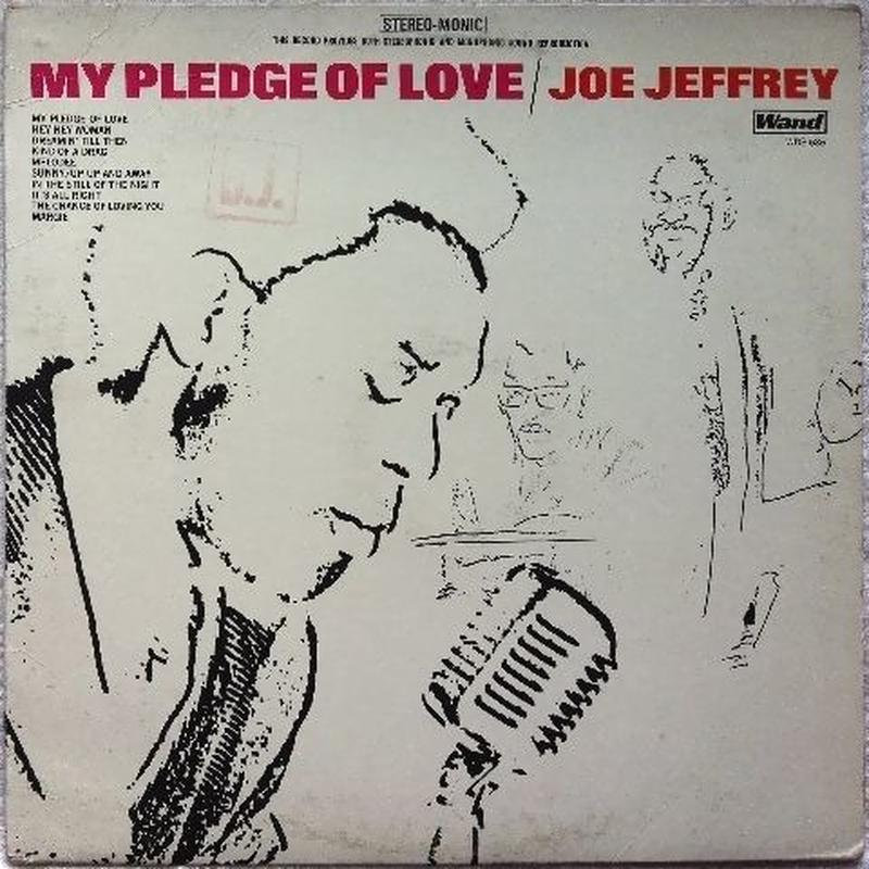 Joe Jeffrey – My Pledge Of Love
