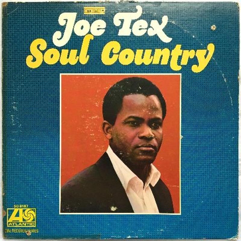 Joe Tex – Soul Country