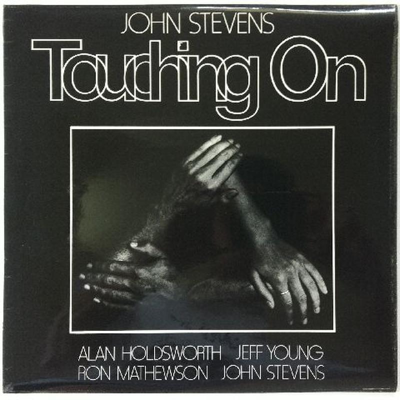 John Stevens – Touching On