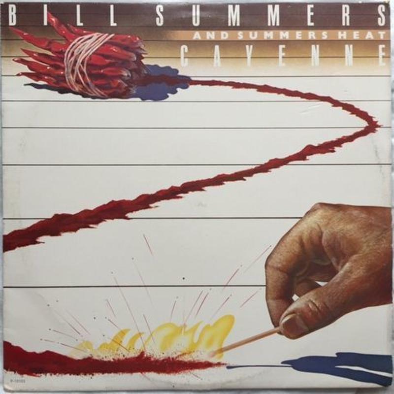 Bill Summers & Summers Heat – Cayenne