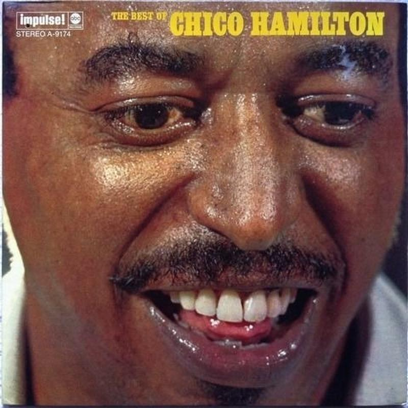 Chico Hamilton – The Best Of Chico Hamilton