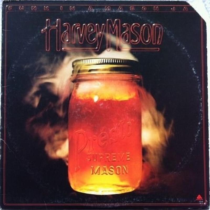 Harvey Mason – Funk In A Mason Jar