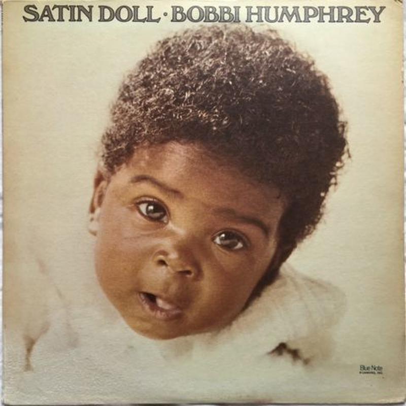 Bobbi Humphrey – Satin Doll