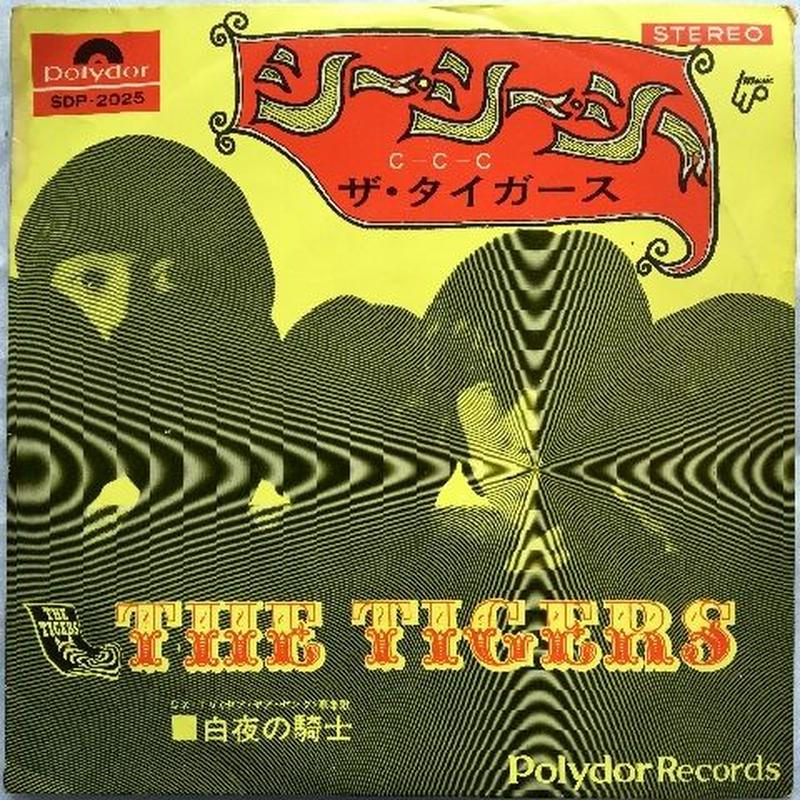 Tigers, The – C-C-C / Knight In The Night (ザ・タイガース – シー・シー・シー / 白夜の騎士)