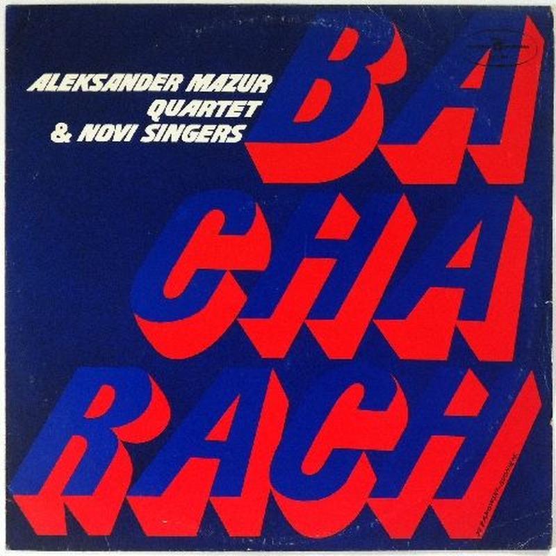 Aleksander Mazur Quartet & Novi Singers – Bacharach
