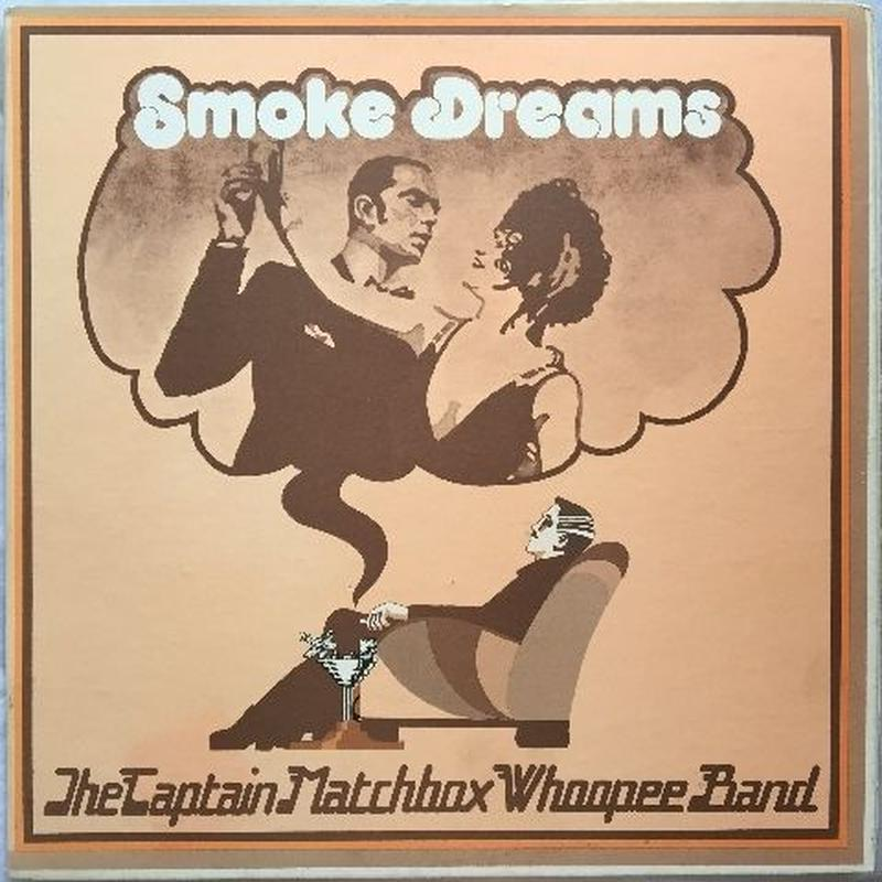 Captain Matchbox Whoopee Band, The – Smoke Dreams