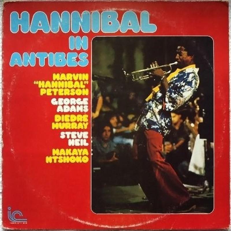 "Malvin ""Hannibal"" Peterson – Hannibal In Antibes"