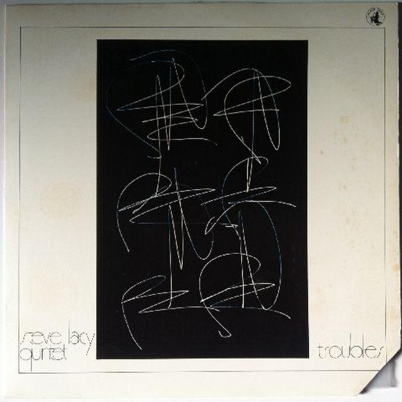 Steve Lacy Quintet – Troubles