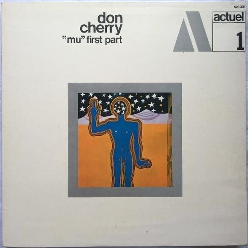 """Don Cherry – """"Mu"""" First Part"""