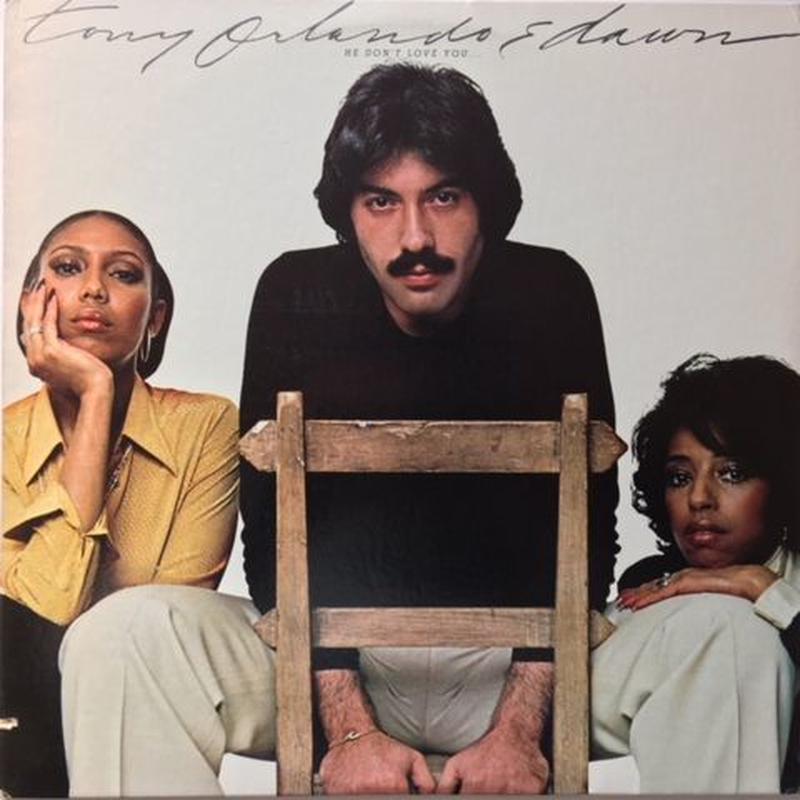 Tony Orlando & Dawn – He Don't Love You, Like I Love You
