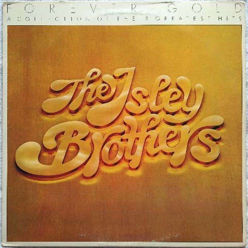 Isley Brothers, ‎The – Forever Gold