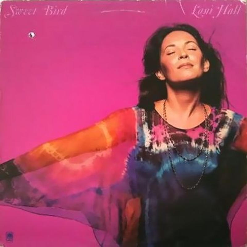 Lani Hall – Sweet Bird