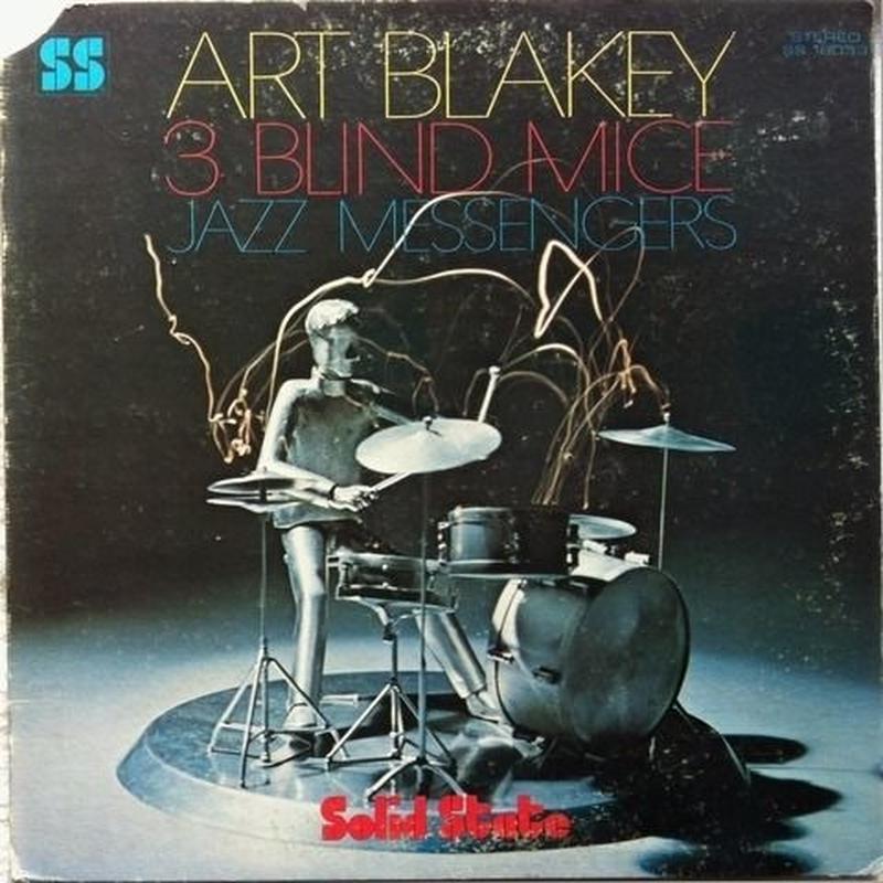 Art Blakey & Jazz Messengers – 3 Blind Mice